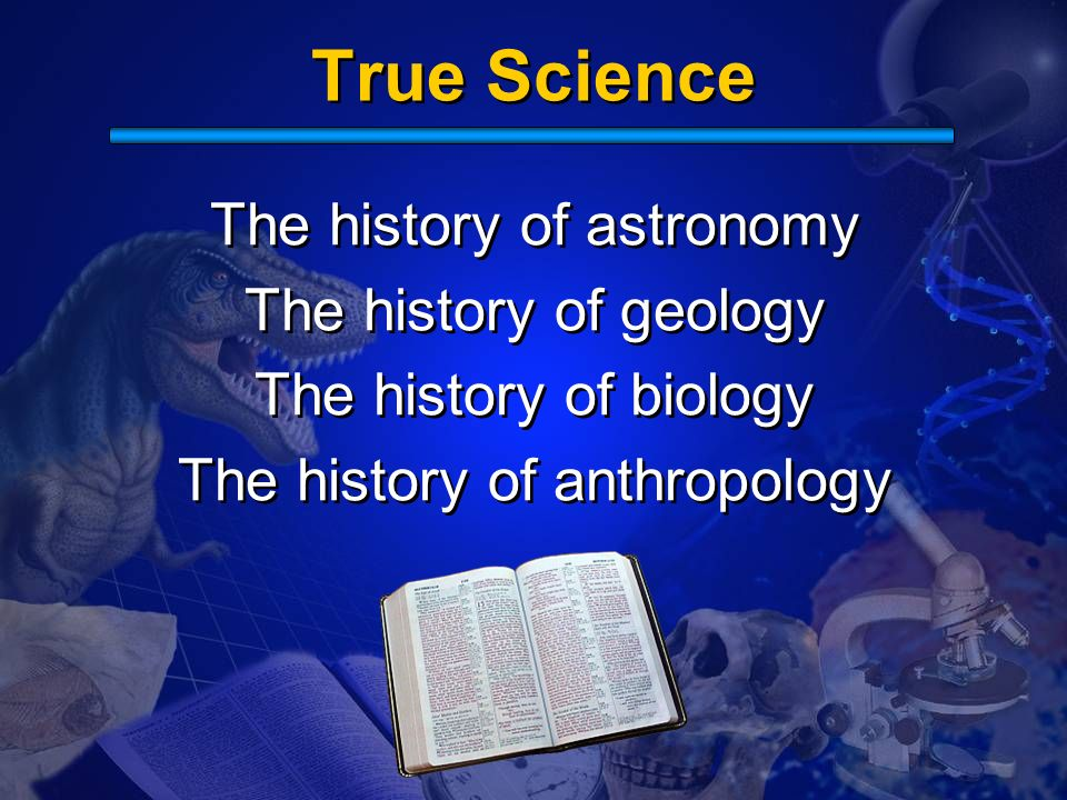 True Science The history of astronomy The history of geology