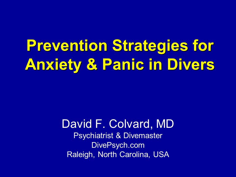 Prevention Strategies for Anxiety & Panic in Divers