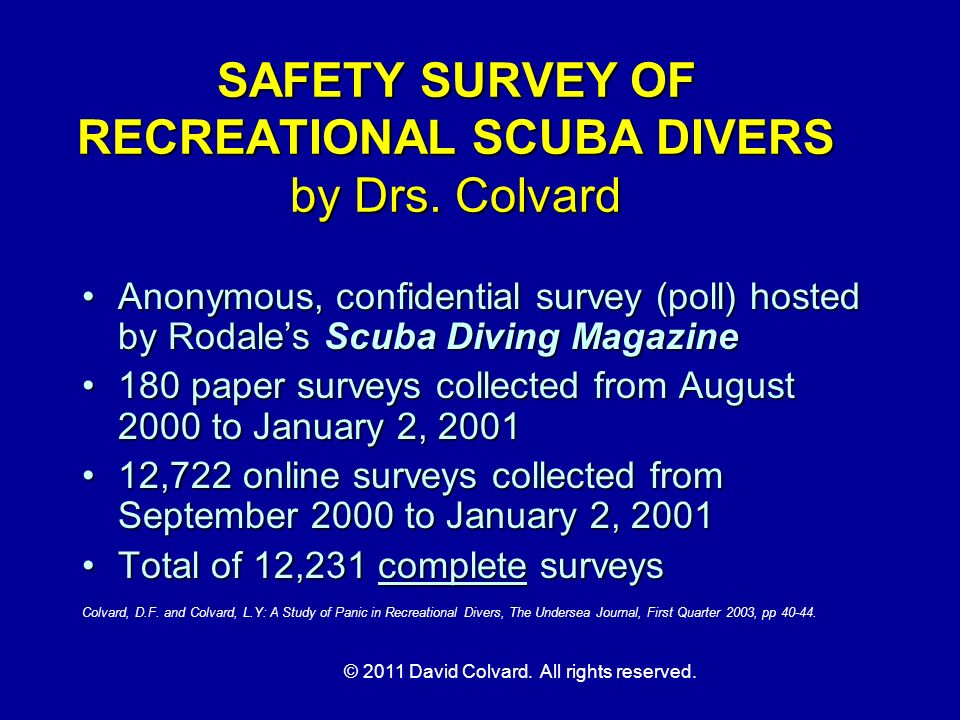 SAFETY SURVEY OF RECREATIONAL SCUBA DIVERS by Drs. Colvard