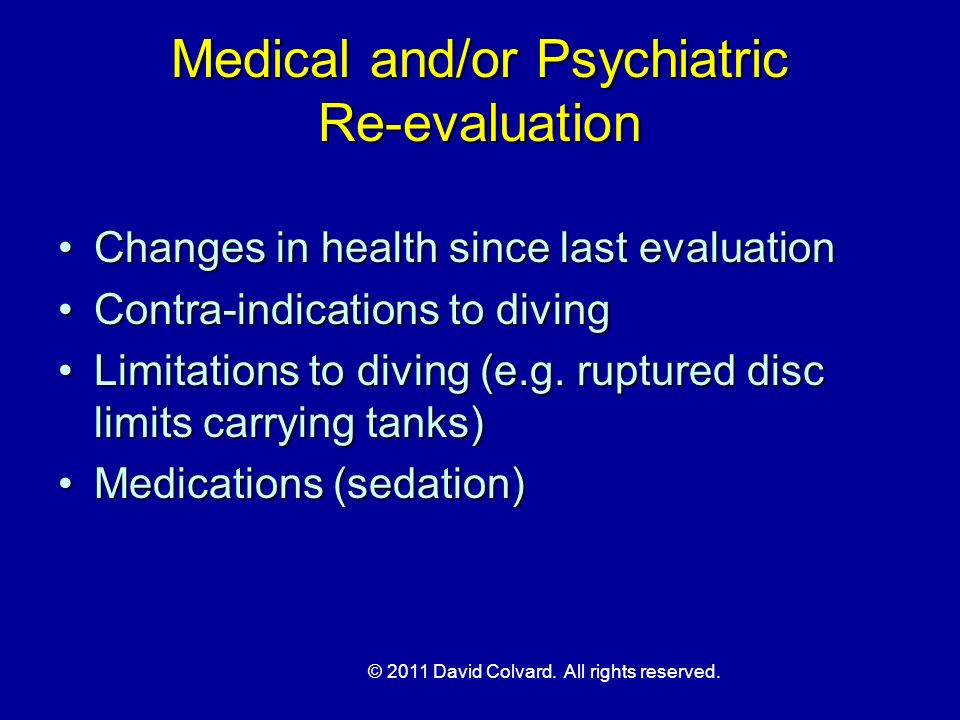 Medical and/or Psychiatric Re-evaluation