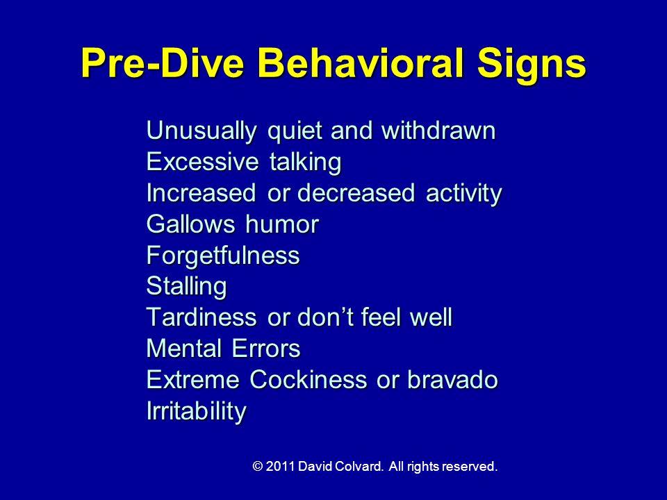 Pre-Dive Behavioral Signs