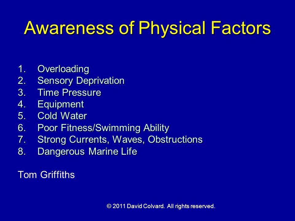 Awareness of Physical Factors