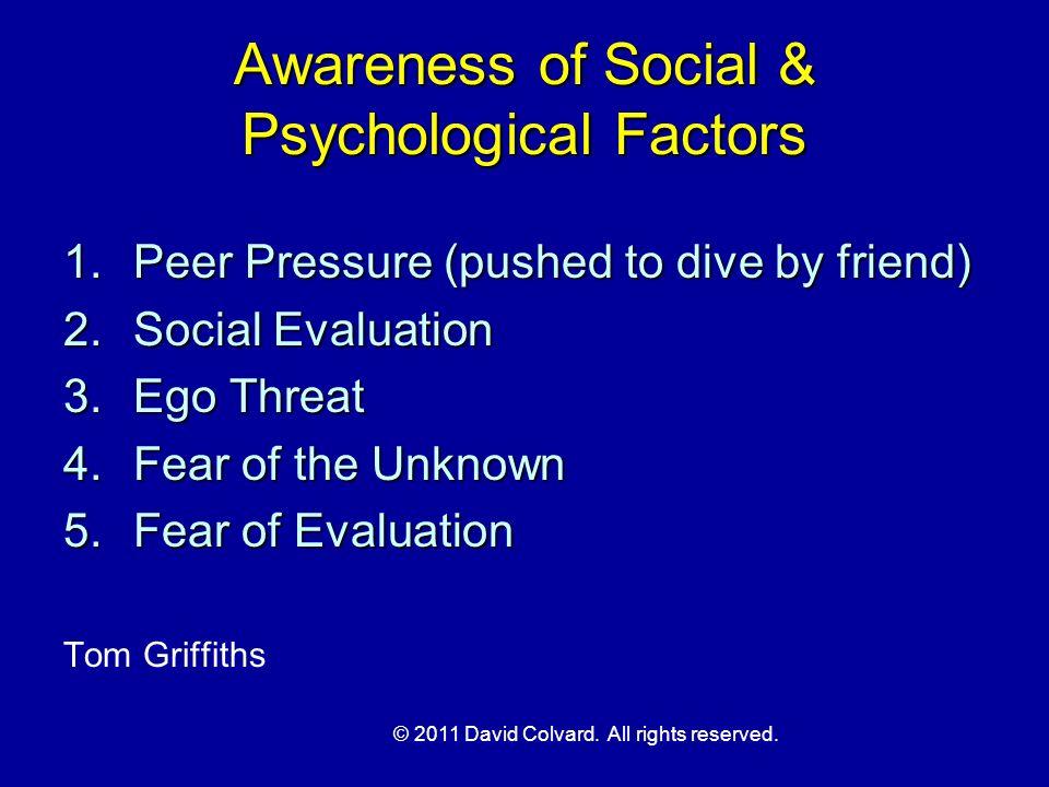 Awareness of Social & Psychological Factors