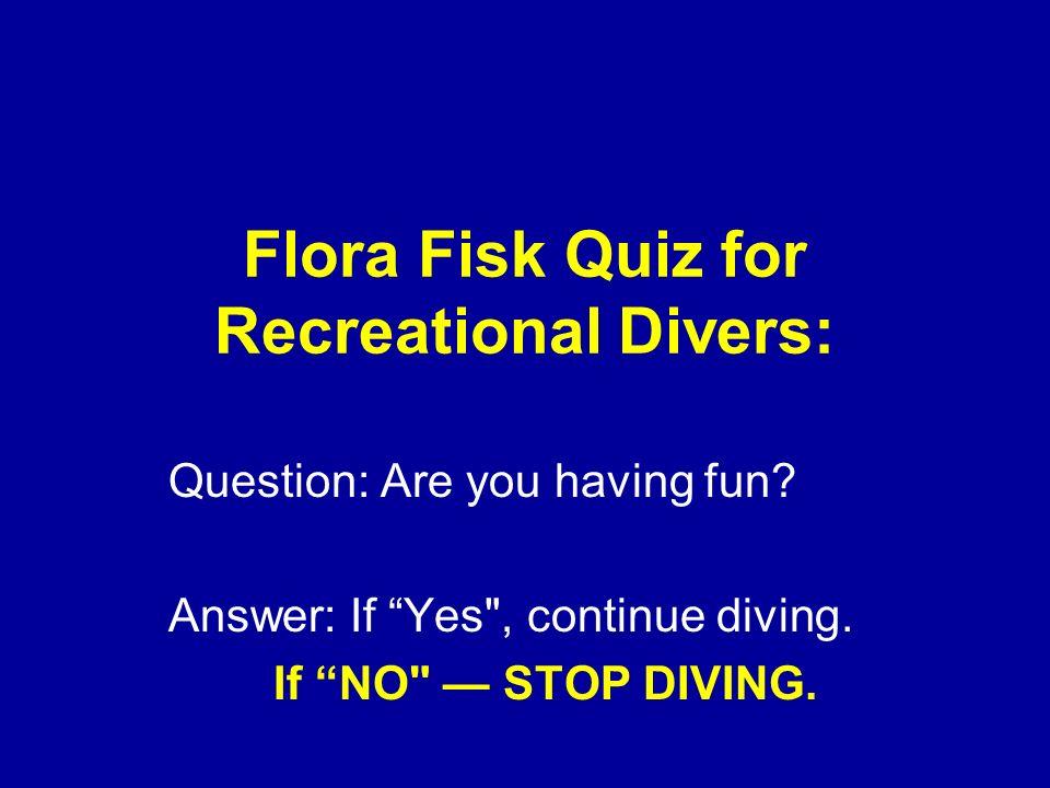 Flora Fisk Quiz for Recreational Divers: