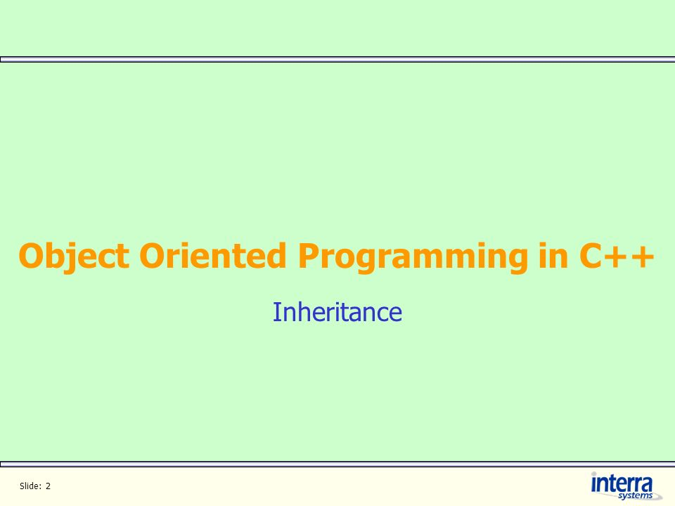 Object Oriented Programming in C++ Inheritance