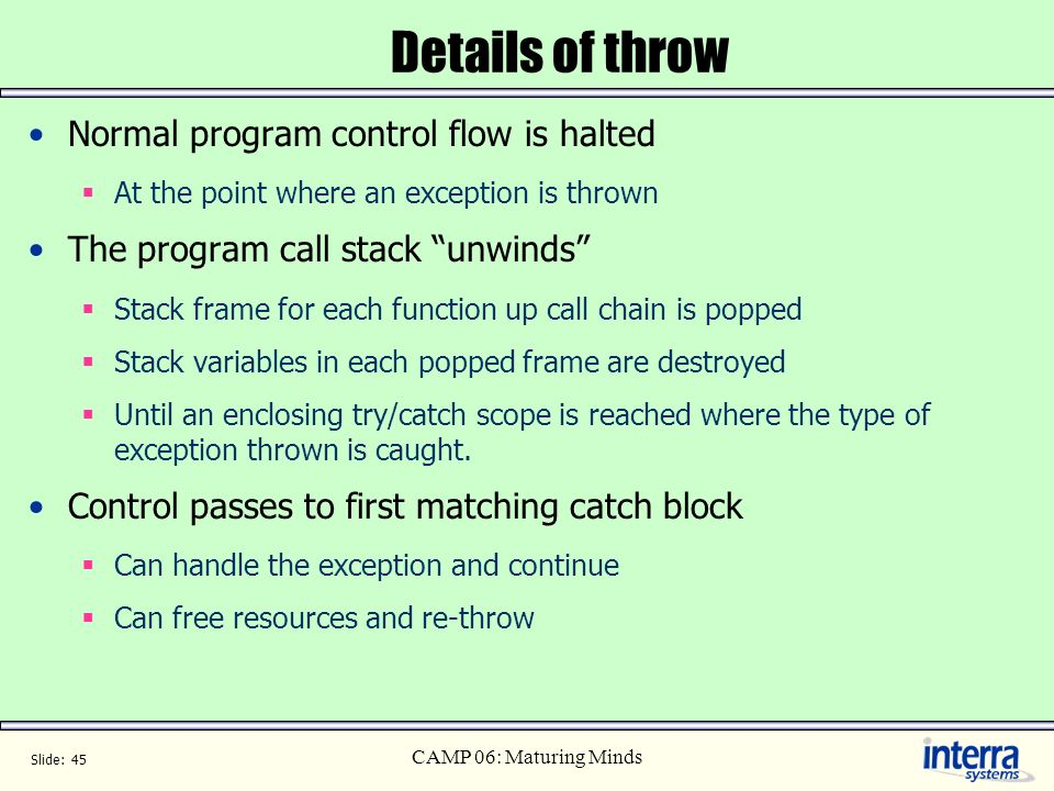 Details of throw Normal program control flow is halted