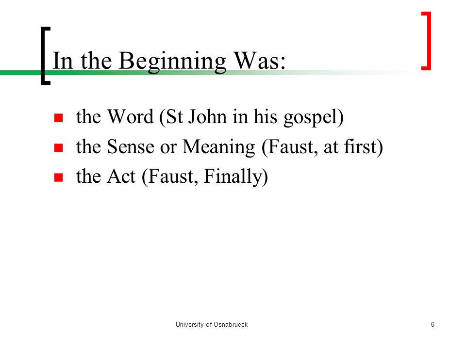 In the Beginning Was: the Word (St John in his gospel)