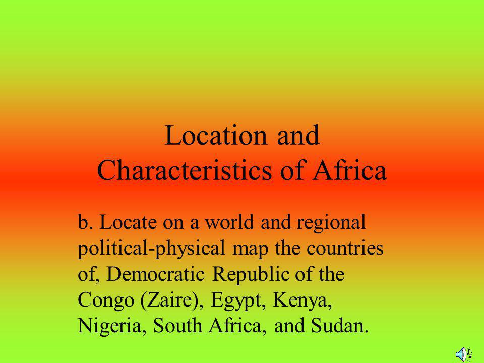 Location and Characteristics of Africa