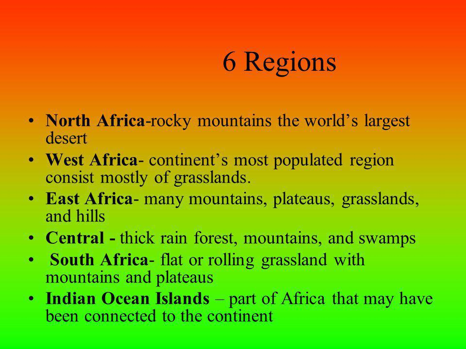 6 Regions North Africa-rocky mountains the world's largest desert