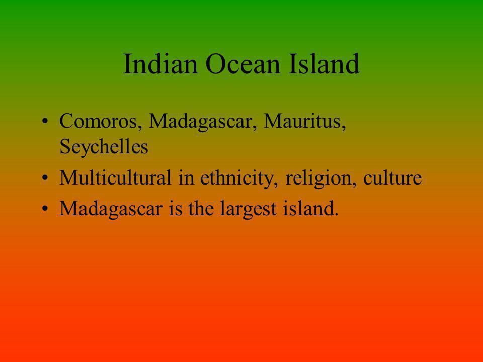 Indian Ocean Island Comoros, Madagascar, Mauritus, Seychelles