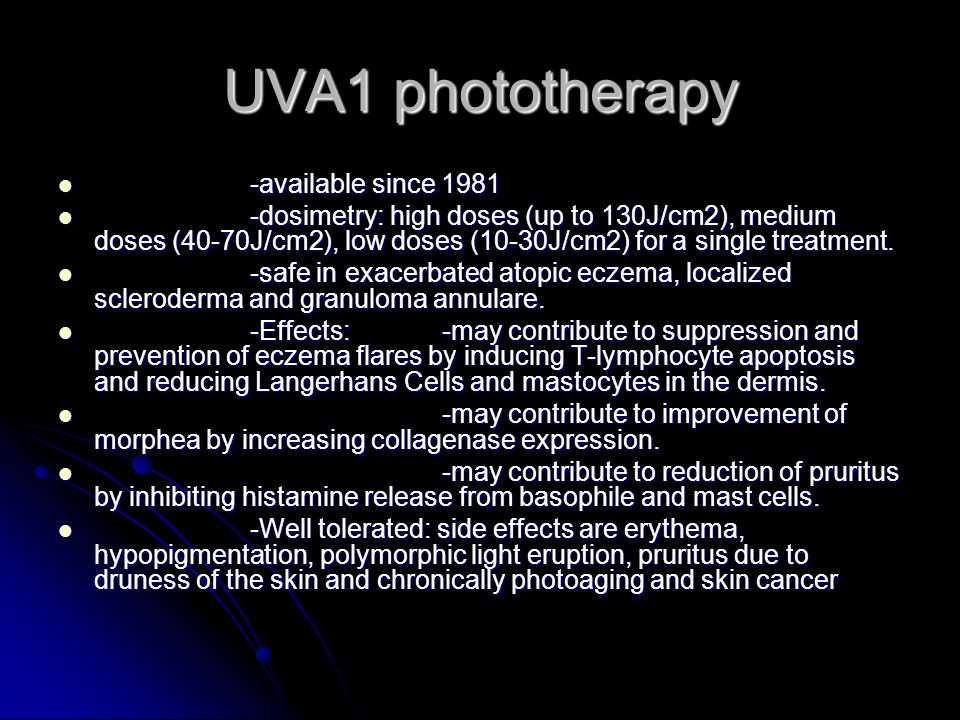 UVA1 phototherapy -available since 1981