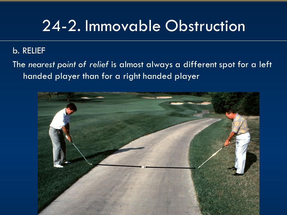 24-2. Immovable Obstruction