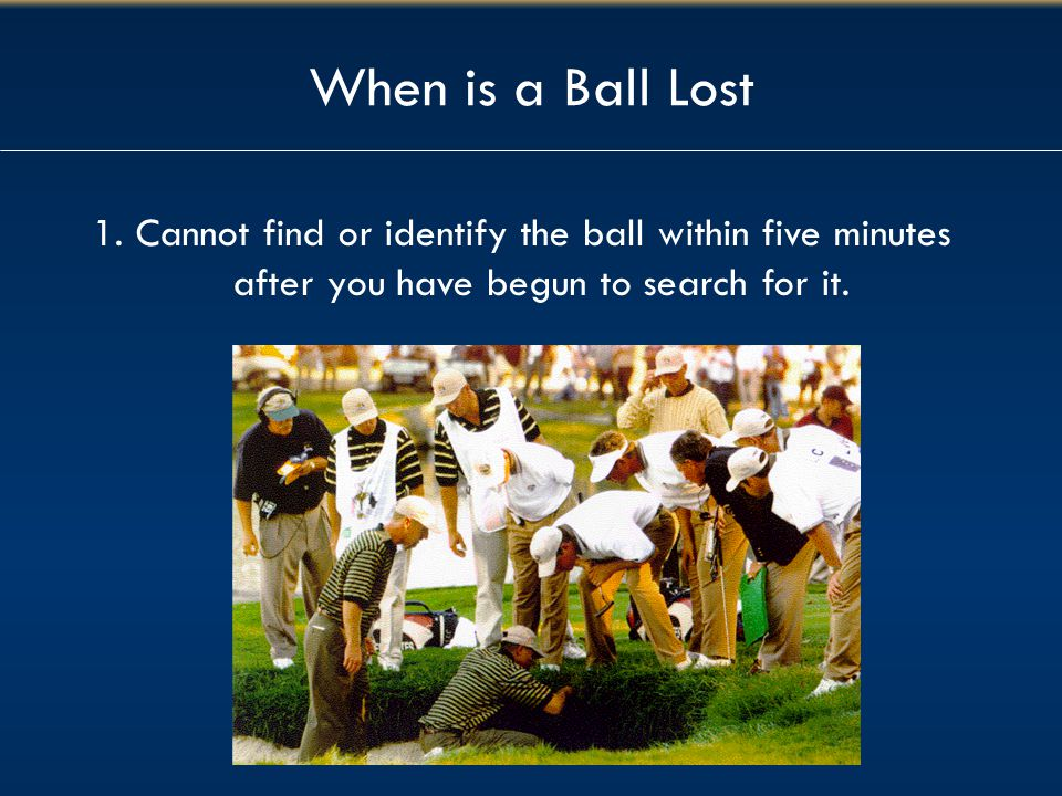 When is a Ball Lost 1.