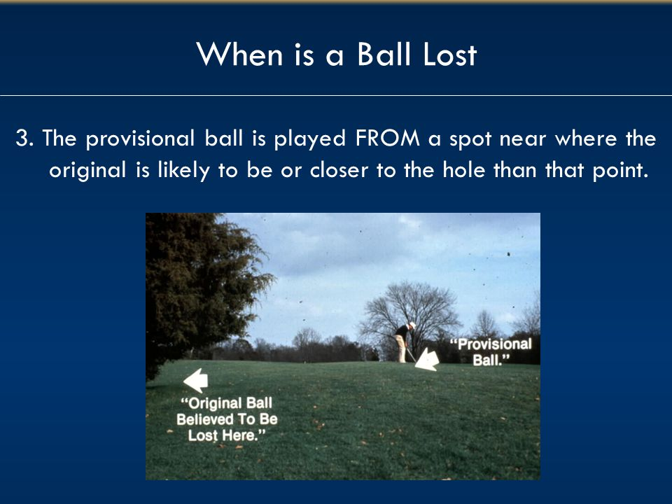 When is a Ball Lost 3.