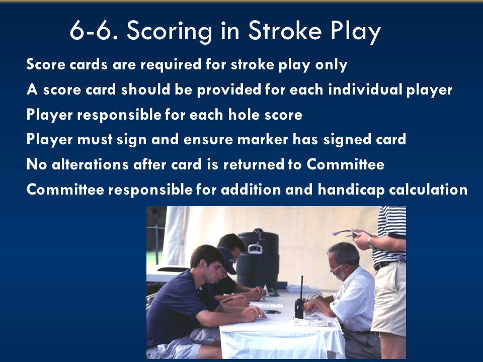 6-6. Scoring in Stroke Play