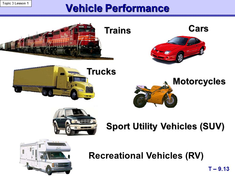 Vehicle Performance Cars Trains Trucks Motorcycles