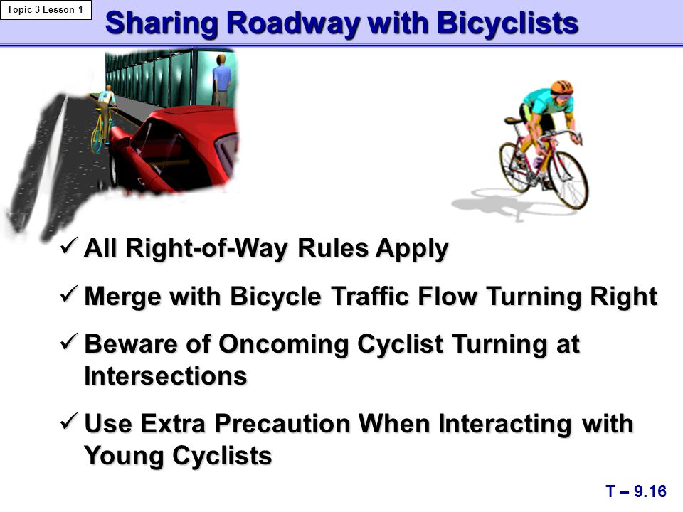 Sharing Roadway with Bicyclists