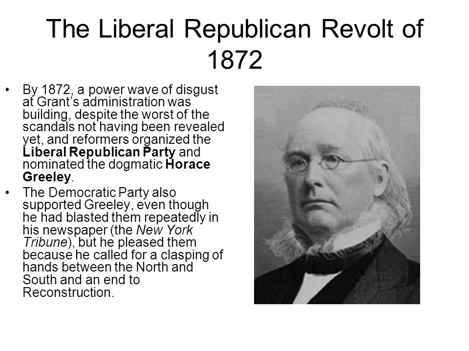 The Liberal Republican Revolt of 1872
