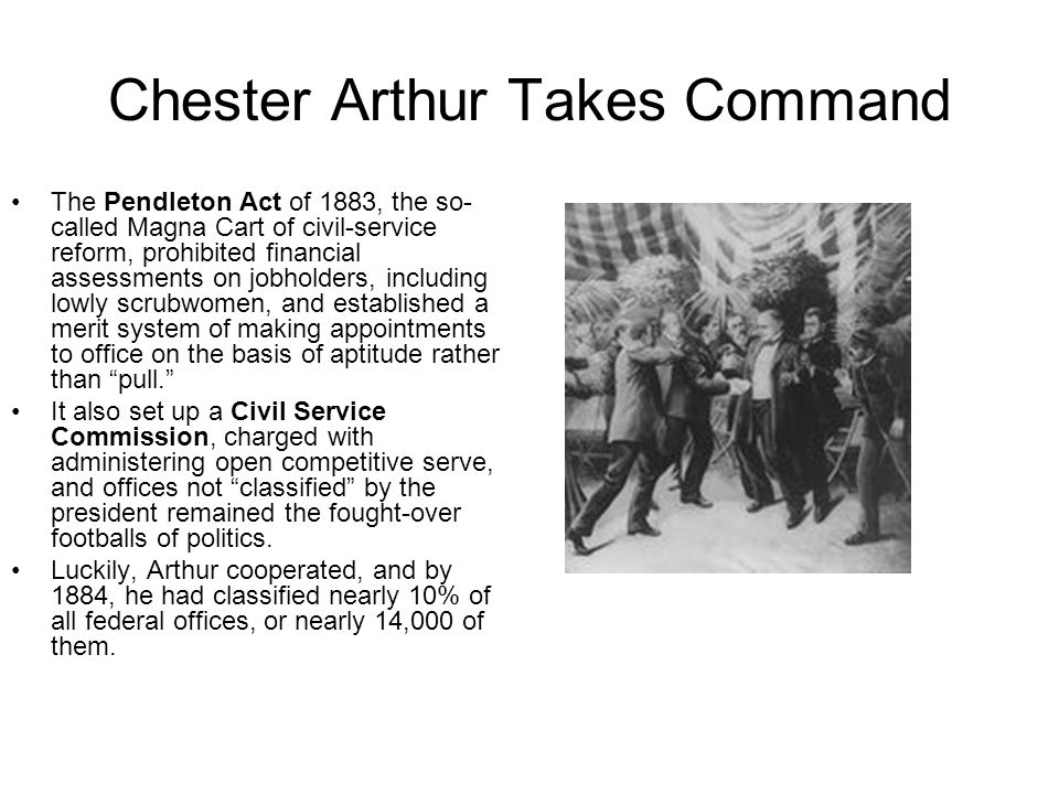Chester Arthur Takes Command