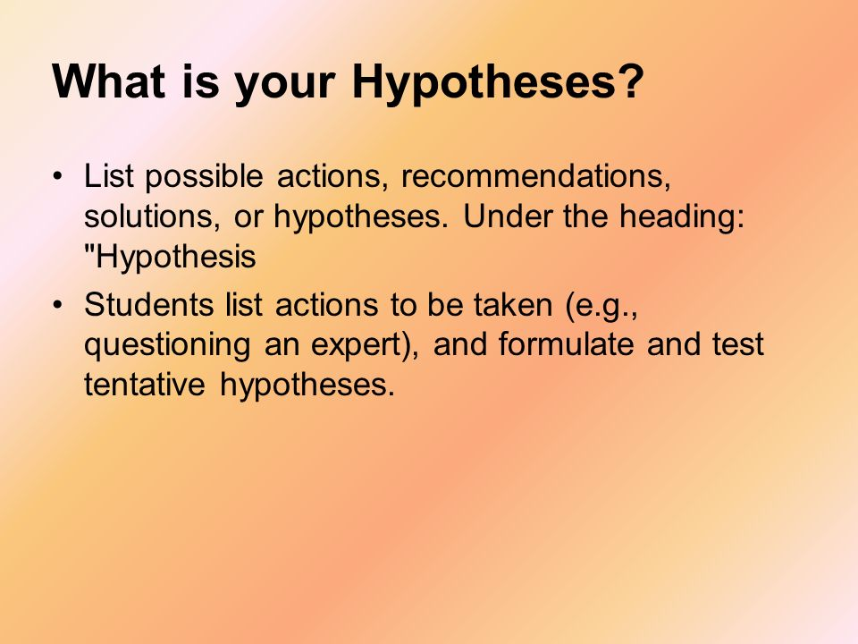 What is your Hypotheses