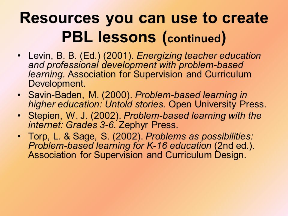 Resources you can use to create PBL lessons (continued)