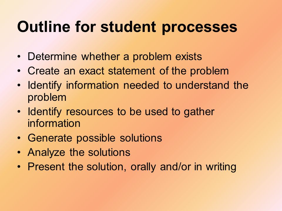 Outline for student processes