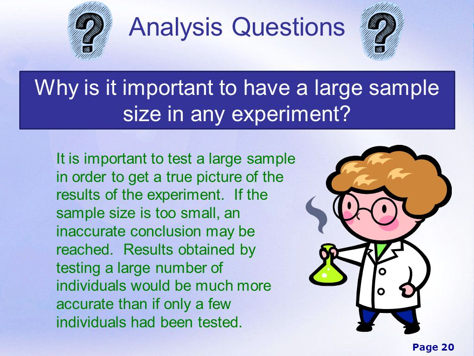 Why is it important to have a large sample size in any experiment