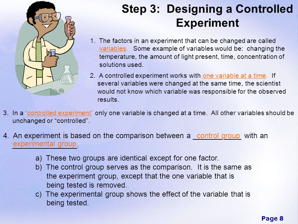 Step 3: Designing a Controlled Experiment