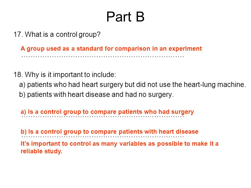 Part B 17. What is a control group …………………………………………………………….
