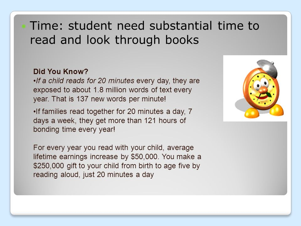 Time: student need substantial time to read and look through books