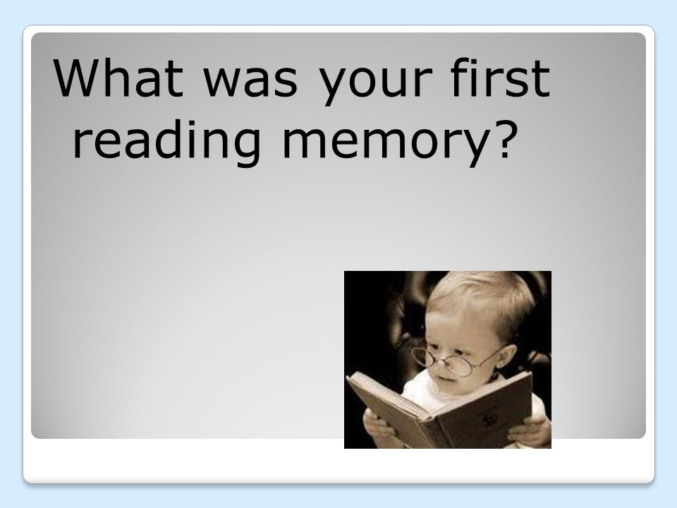 What was your first reading memory