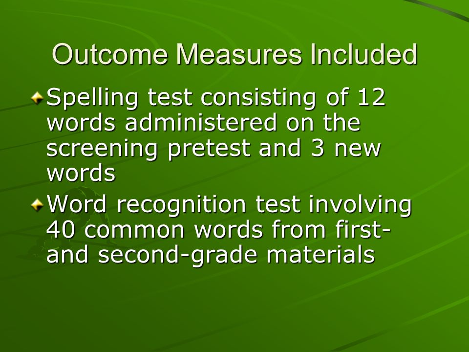 Outcome Measures Included