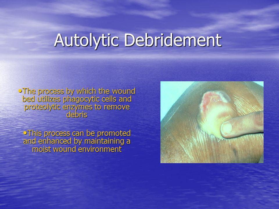 Autolytic Debridement