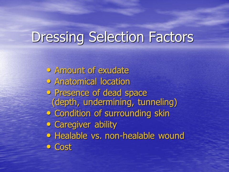 Dressing Selection Factors