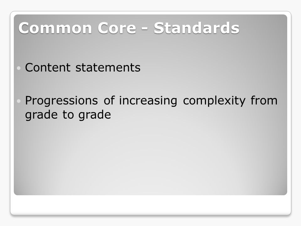 Common Core - Standards
