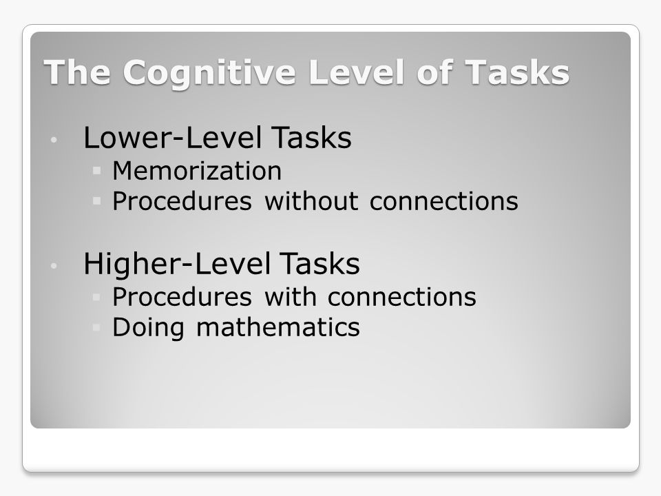 The Cognitive Level of Tasks