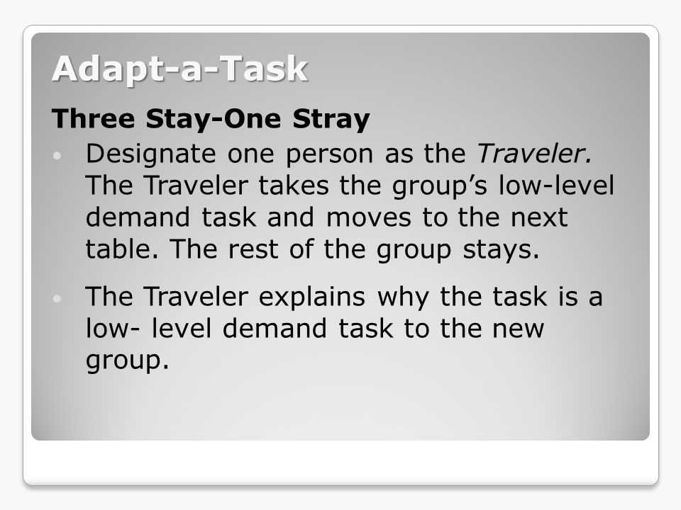 Adapt-a-Task Three Stay-One Stray