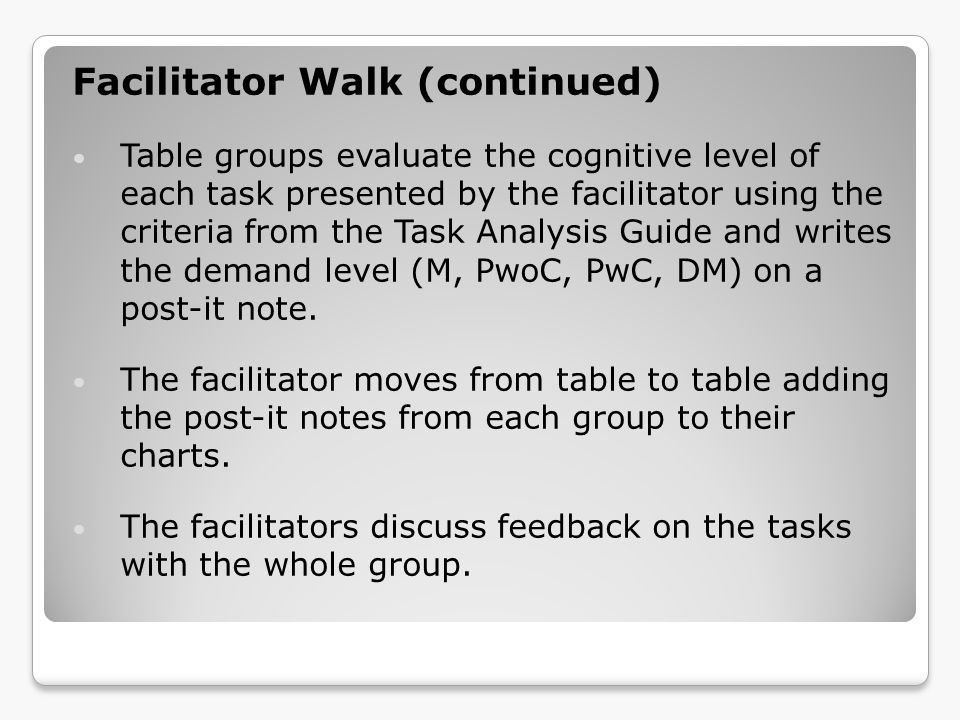 Facilitator Walk (continued)