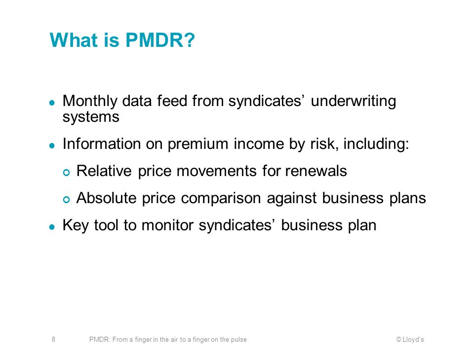 What is PMDR Monthly data feed from syndicates' underwriting systems