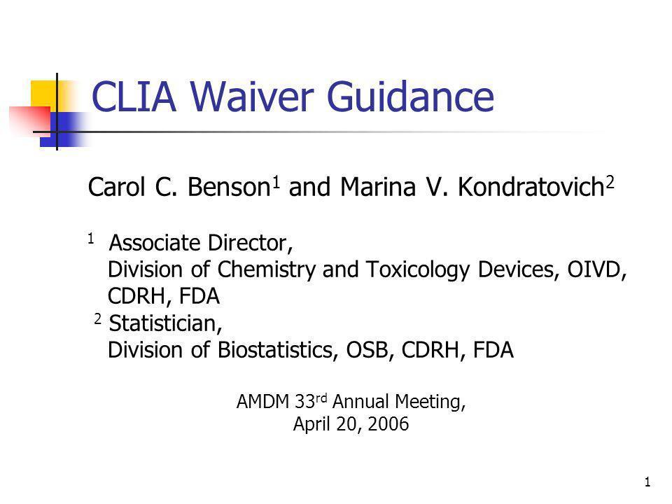 Carol C. Benson1 and Marina V. Kondratovich2