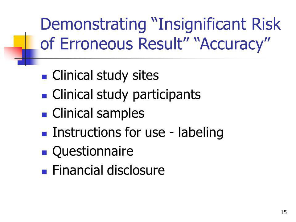 Demonstrating Insignificant Risk of Erroneous Result Accuracy