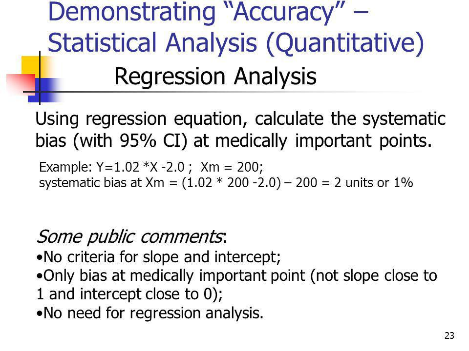 Demonstrating Accuracy – Statistical Analysis (Quantitative)