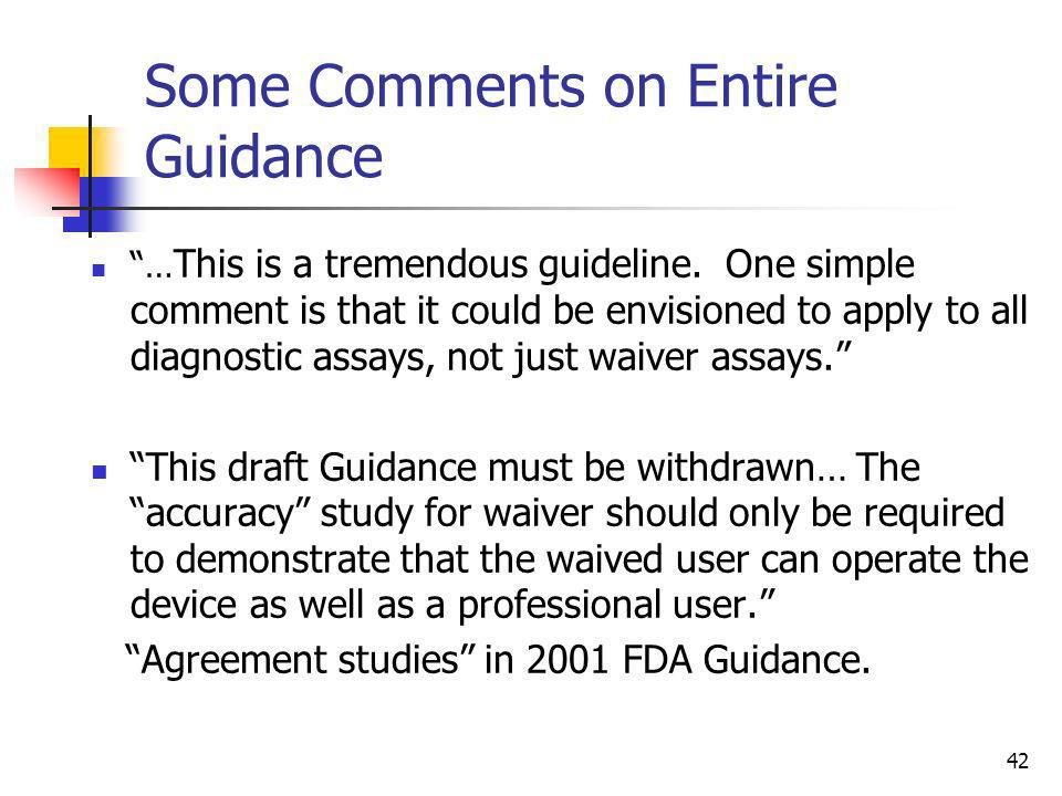 Some Comments on Entire Guidance