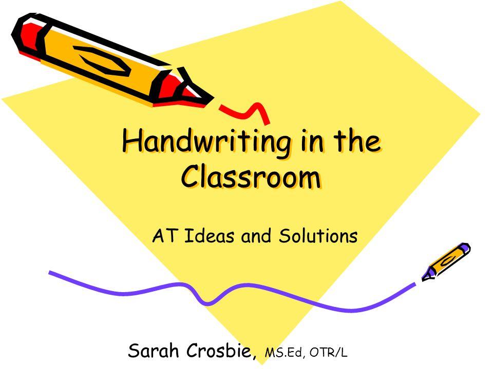 Handwriting in the Classroom