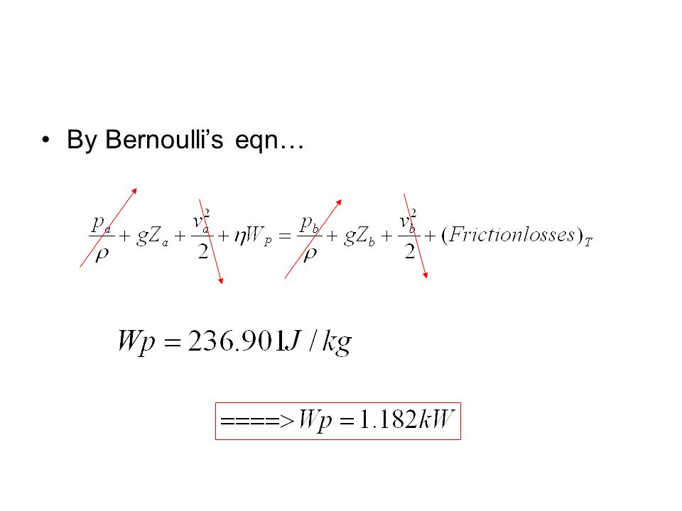 By Bernoulli's eqn…