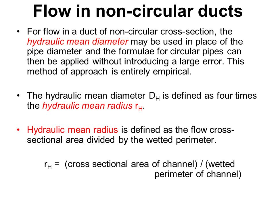 Flow in non-circular ducts