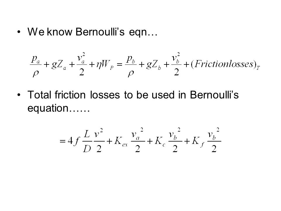 We know Bernoulli's eqn…