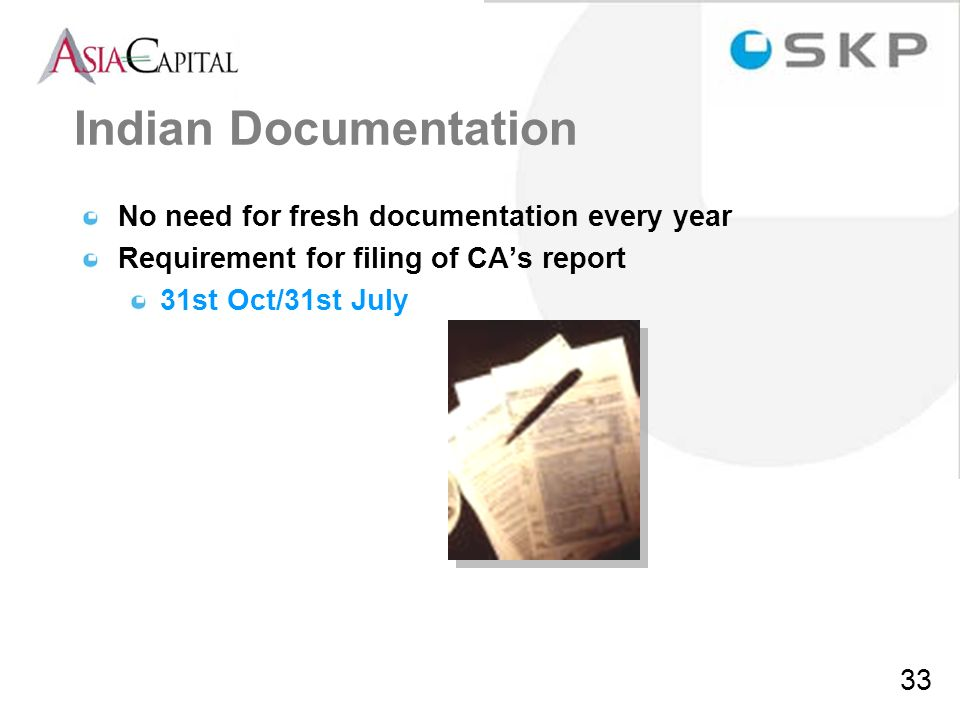 Indian Documentation No need for fresh documentation every year