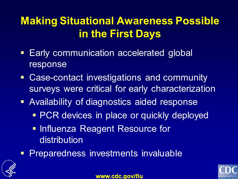 Making Situational Awareness Possible in the First Days