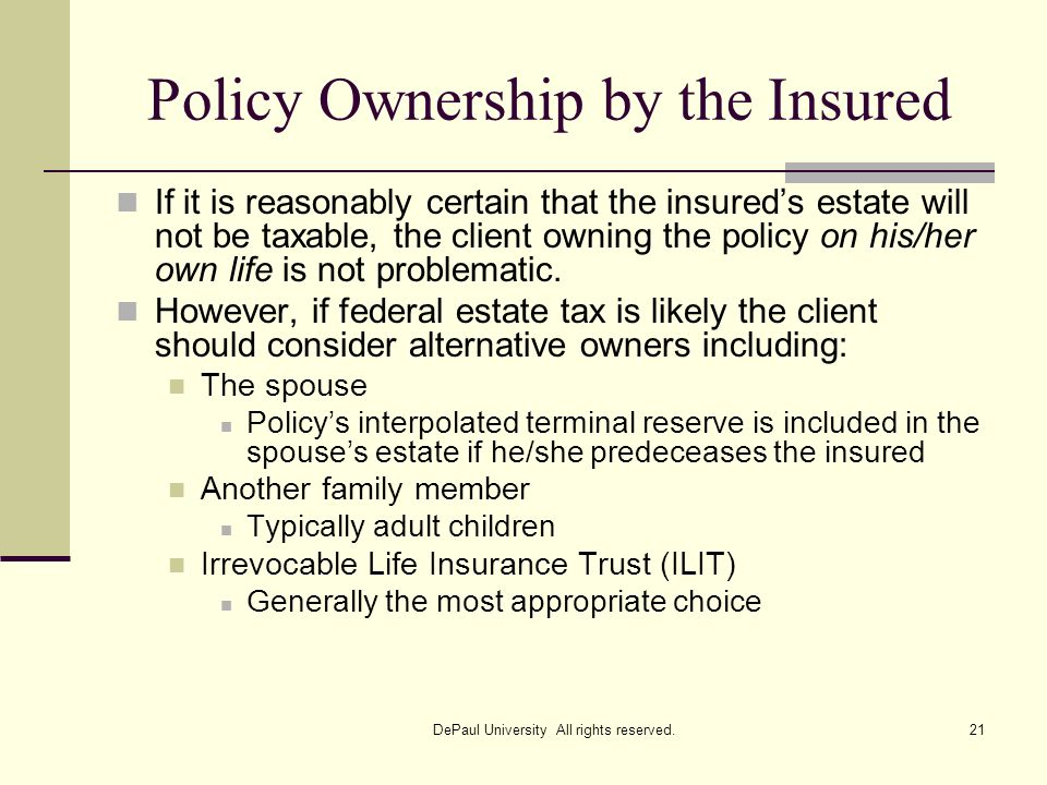Policy Ownership by the Insured